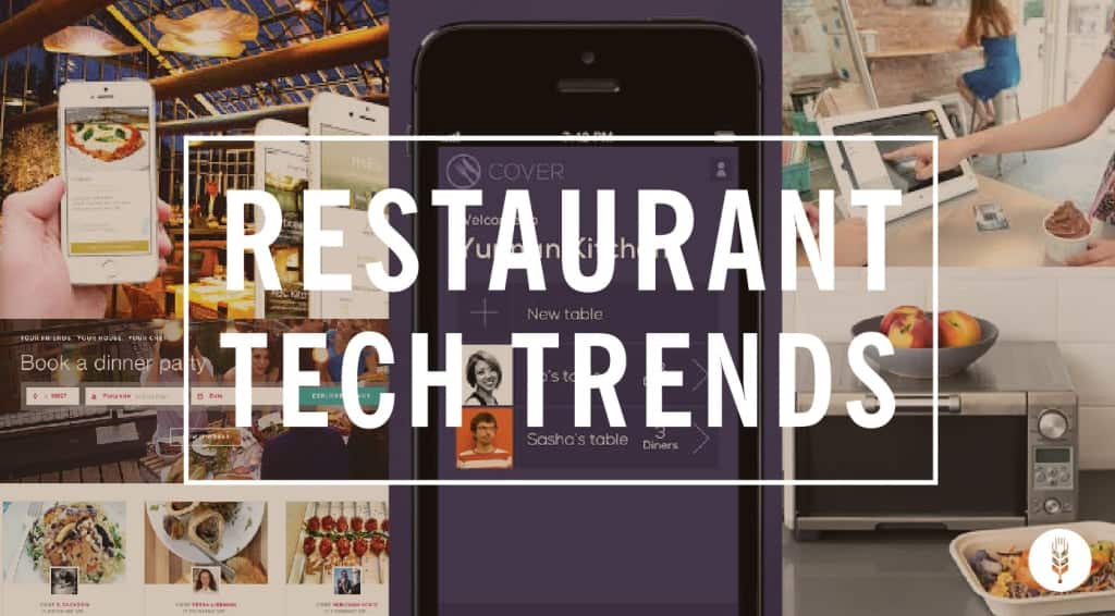 Powerful restaurant tech, mobile and social media trends in 2016